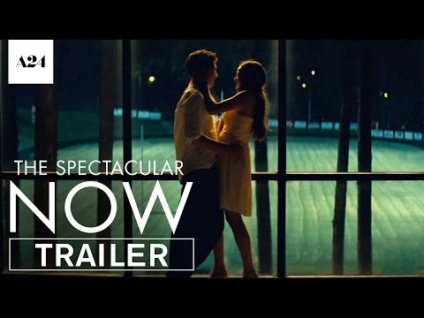 The Spectacular Now | Official Trailer HD | A24