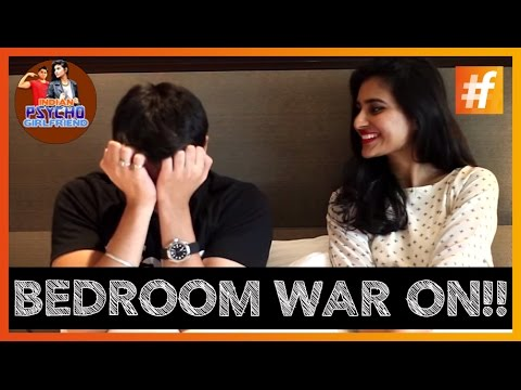 Indian Psycho Girlfriend Bedroom Wars :you can't stop your laugh