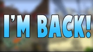 I'M BACK! :D (Channel Restored - Update Video!)