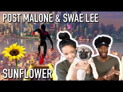 POST MALONE, SWAE LEE - SUNFLOWER (SPIDER-MAN: INTO THE SPIDER-VERSE) | REACTION