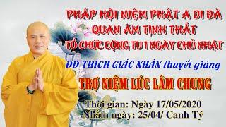 Trợ Niệm Lúc Lâm Chung - ngày 17/05/2020