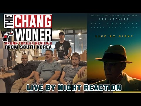 Live By Night - Official Trailer [HD] Drunk Trailer Reaction 벤 애플렉 '라이브으로 밤'