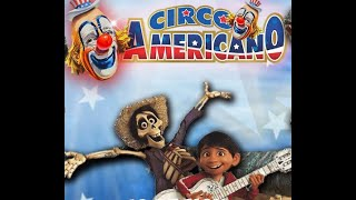 Video Circo Americano- COCO MP3, 3GP, MP4, WEBM, AVI, FLV September 2019
