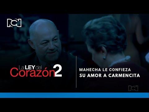La Ley Del Corazón 2 l Mahecha le confieza su amor a Carmencita