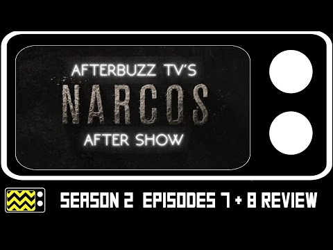 Narcos Season 2 Episodes 7 & 8 Review & After Show | AfterBuzz TV