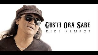 Video Didi Kempot - Gusti Ora Sare [OFFICIAL] MP3, 3GP, MP4, WEBM, AVI, FLV November 2018