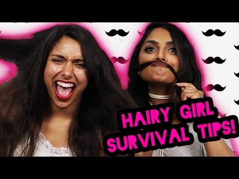 How To Survive Being A Hairy Girl | Michelle Khare Feat. Deepica Mutyala