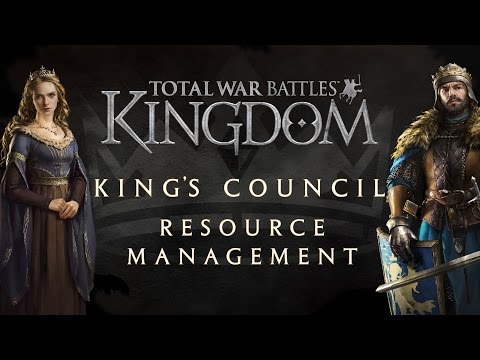 Total War Battles: KINGDOM — Kings Council — Resource Management