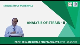 Lecture - 8 Analysis Of Strain - II
