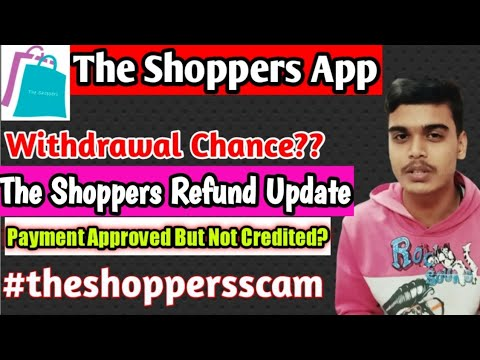 The Shopper App | New Update | The Shoppers || The Shopper App Withdrawal Problem