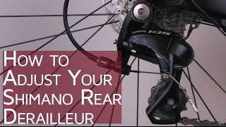 How to Adjust your Shimano Rear Derailleur