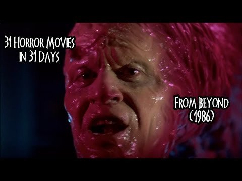 31 Horror Movies in 31 Days: FROM BEYOND (1986)