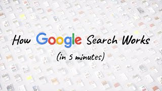 How Google Search Works (in 5 minutes)