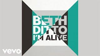Video Beth Ditto - I'm Alive (Audio) MP3, 3GP, MP4, WEBM, AVI, FLV Oktober 2018