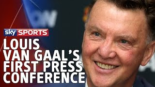 Louis Van Gaal's First Press Conference As Manchester United Manager