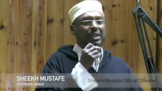 KHUDBADA AAD U QIIMO BADAN  SHEEKH MUSTAFE XAAJI ISMACIIL full download video download mp3 download music download
