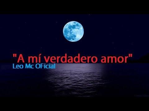 Poemas para enamorar - A mí verdadero amor-Poema-Leo Mc Oficial-2019