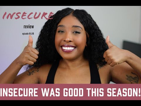 Insecure Review Ep. 9 &10 ( LOW KEY NOT FEELING THE TWIST AT THE END)