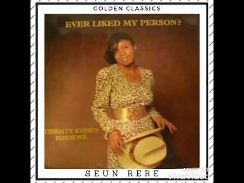 Seun Rere by Christy Essien Igbokwe