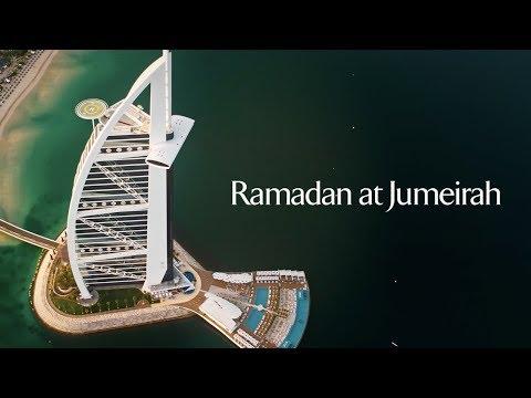 The time. The place. Ramadan at Jumeirah. (видео)