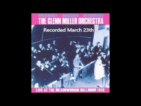The Glenn Miller Orchestra ‎– Live At The Meadowbrook Ballroom (1939)