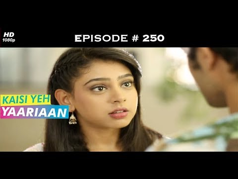 Kaisi Yeh Yaariaan Season 1 - Episode 250 - Feuding Friends
