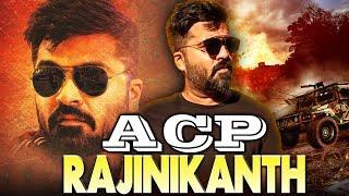 Video ACP Rajinikanth 2018 South Indian Movies Dubbed In Hindi Full Movie   Silambarasan, Manjima Mohan MP3, 3GP, MP4, WEBM, AVI, FLV Oktober 2018
