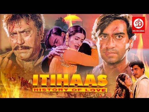 Itihaas - Bollywood Action Movies | Ajay Devgan,Twinkle Khanna & Amrish puri | Superhit Action Movie