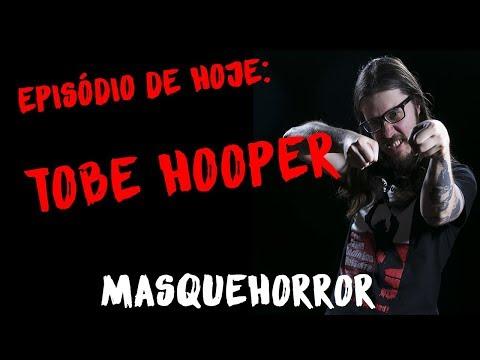 MasQueHorror #101: Tobe Hooper