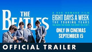 Nonton The Beatles  Eight Days A Week     The Touring Years  Official Uk Trailer Film Subtitle Indonesia Streaming Movie Download