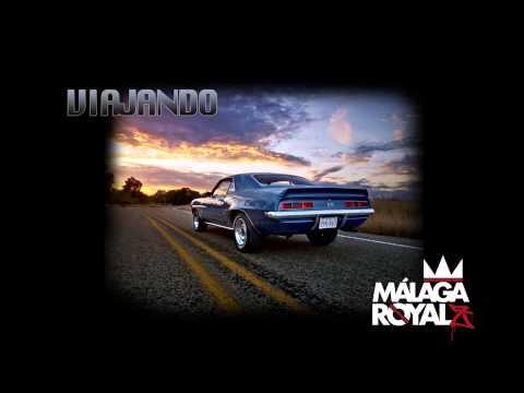 """MALAGA ROYALZ – """"VIAJANDO"""" [Single]"""