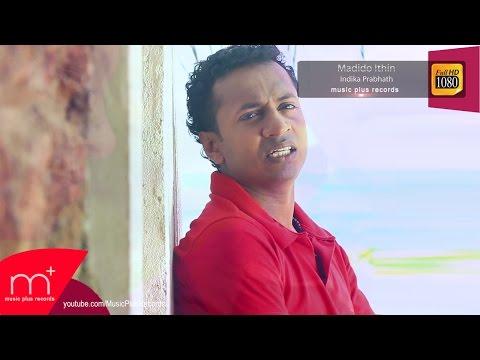 Madido Ithin Song- Indika Prabhath