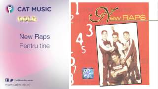 New Raps -  Pentru tine