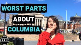The WORST Parts About Columbia University (2018) LTU