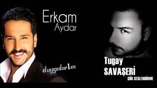 Erkam Aydar Ft.Tugay Savaşeri - Emanet 2014