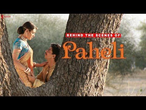 Video Behind The Scenes of Paheli | Rani Mukherji, Shah Rukh Khan | A Film By Amol Palekar download in MP3, 3GP, MP4, WEBM, AVI, FLV January 2017