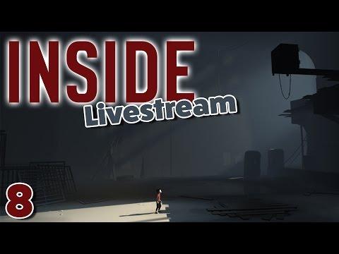 Inside (Twitch Livestream Replay) -  (Part 8)