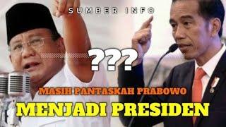 Video PANTASKAH PRABOWO MENJADI PRESIDEN...!!! MP3, 3GP, MP4, WEBM, AVI, FLV Maret 2019