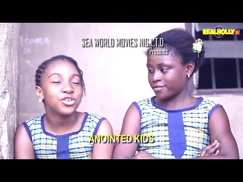 ANOINTED KIDS (OFFICIAL TRAILER) - 2018 LATEST NIGERIAN NOLLYWOOD MOVIES