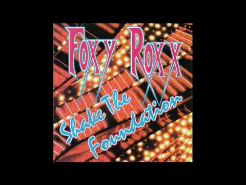 Foxy Roxx - Shake The Foundation [1995 Full Album]