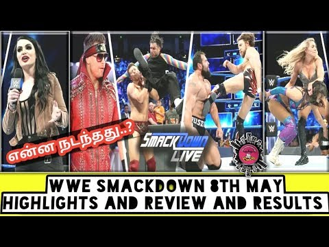 WWE SMACKDOWN 8th May Highlights And Review And Results/World Wrestling Tamil