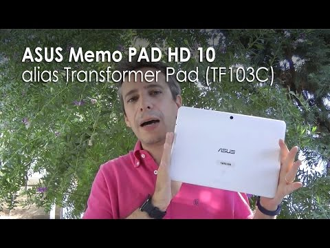 ASUS Memo PAD HD 10 alias Transformer Pad (TF103C): la recensione di HDblog.it