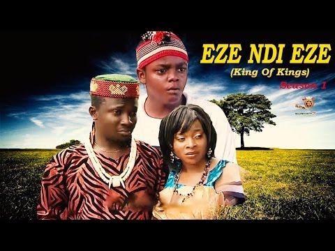 Eze Ndi Eze Season 1 - Latest Nigerian Nollywood Movie