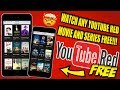 WATCH ANY YOUTUBE RED MOVIE AND SERIES FOR FREE!! LEGIT NOW WORKING 2017!!