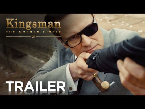 Kingsman The Golden Circle Trailer 2