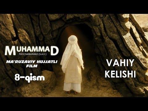Muhammad (S.A.V) hujjatli film 8-QISM