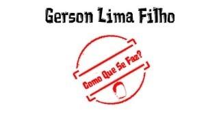 Gerson Lima Filho - Como Que Se Faz? (paulo César Baruk/oh Glória) - 03