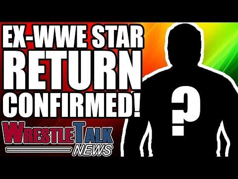 Ex WWE Star Return CONFIRMED For Greatest Royal Rumble!   WrestleTalk News Apr. 2018