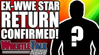 Ex WWE Star Return CONFIRMED For Greatest Royal Rumble! | WrestleTalk News Apr. 2018