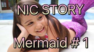 Video #NicSTORY - Mermaid # 1 MP3, 3GP, MP4, WEBM, AVI, FLV Mei 2019